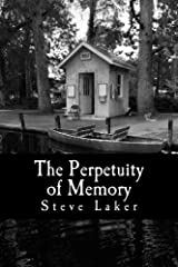 The Perpetuity of Memory: Collected Tales Paperback