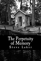 The Perpetuity of Memory: Collected Tales
