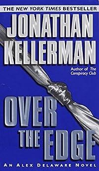 Over the Edge (An Alex Delaware Novel Book 3) (English Edition) von [Kellerman, Jonathan]
