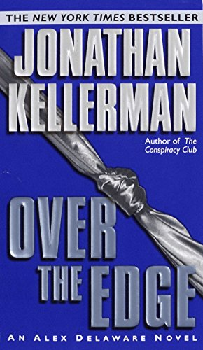 Over the Edge (An Alex Delaware Novel Book 3) (English Edition)