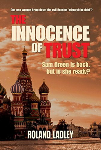 THE INNOCENCE OF TRUST by [Ladley, Roland]