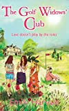 The Golf Widows' Club by Emily Harvale