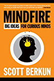 Mindfire: Big Ideas for Curious Minds (English Edition)