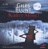 Kalter Mond - Giles Blunt