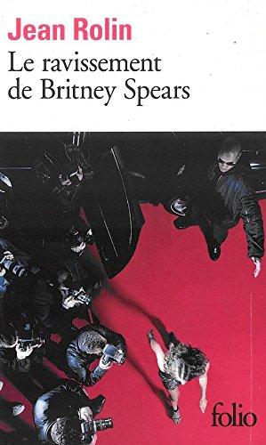 Le ravissement de Britney Spears