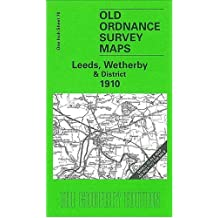 Leeds, Wetherby and District 1910: One Inch Sheet 070 (Old Ordnance Survey Maps - Inch to the Mile)
