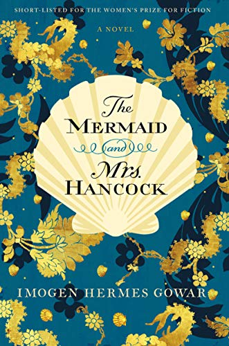 The Mermaid And Mrs Hancock A Novel English Edition