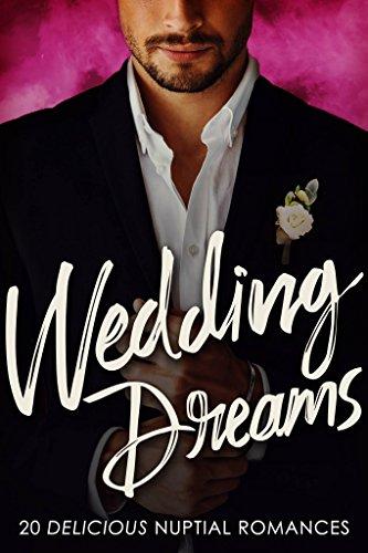 wedding-dreams-20-delicious-nuptial-romances-english-edition