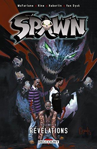 Spawn Volumes 16. Révélations