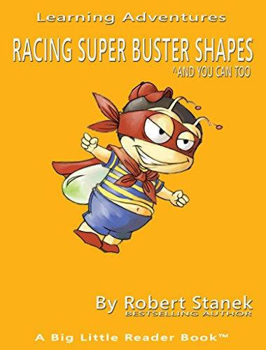 Racing Super Buster Shapes: And You Can Too! (English Edition)