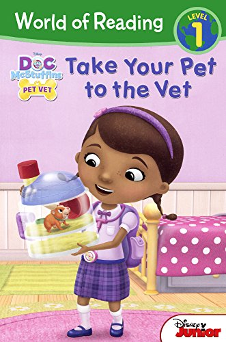 Doc McStuffins: Take Your Pet to the Vet (Doc Mcstuffins Pet Vet, Level - Doc Easy Reader Mcstuffins