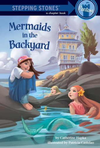 Mermaids in the Backyard (A Stepping Stone Book(TM)) (English Edition)