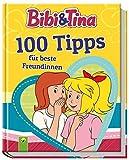 Bibi & Tina 100 Tipps für beste Freundinnen