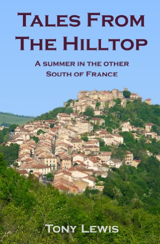 Tales from the Hilltop: a summer in the other South of France book cover