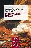 La philosophie morale - « Que sais-je ? » n° 3696 - Format Kindle - 9782130792628 - 6,49 €