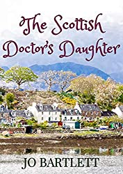 The Scottish Doctor's Daughter: A Fabrian Books' Feel-Good Novel