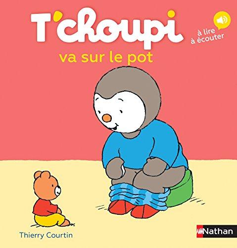 T'choupi va sur le pot - Dès 2 ans (33) par Thierry Courtin