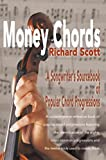 [Money Chords: A Songwriter's Sourcebook of Popular Chord Progression] (By: Richard J Scott) [published: July, 2000]