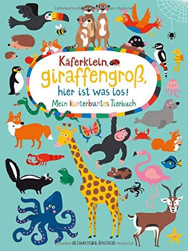 Käferklein, giraffengroß, hier ist was los! Mein kunterbuntes Tierbuch - Zeitschrift Zeichnung Täglich