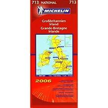 Michelin Karten, Bl.713 : Großbritannien, Irland; Grande-Bretagne, Irlande; Gran Bretagna, Irlanda; Great Britain, Ireland