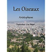 Les Oiseaux (French Edition)