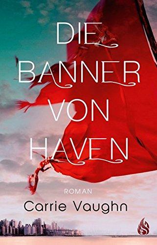 Buchseite und Rezensionen zu 'Die Banner von Haven' von Carrie Vaughn