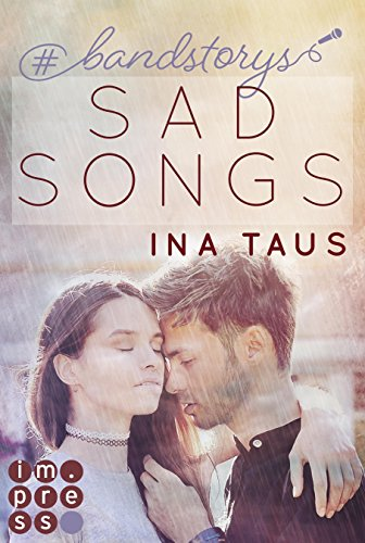 #bandstorys: Sad Songs (Band 2) von [Taus, Ina]