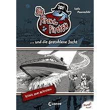 Die Piranha-Piraten und die gestohlene Jacht