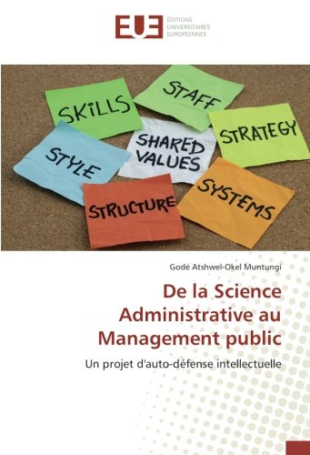 De la Science Administrative au Management public (OMN.UNIV.EUROP.) por Godé Atshwel-Okel Muntungi