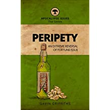 Peripety: An Extreme Reversal Of Fortune Issue (Apocalypse Issues Book 2)