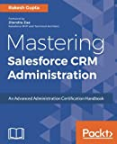Mastering Salesforce CRM Administration (English Edition)