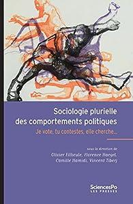 Sociologie plurielle des comportements politiques par Olivier Fillieule
