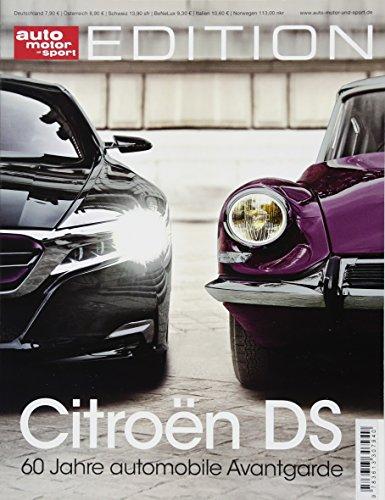 auto motor und sport Edition - Citroen DS: 60 Jahre automobile Avantgarde (Auto-motoren)