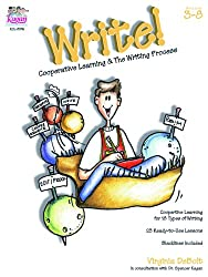 Write! Cooperative Learning & the Writing Process: Cooperative Learning and the Writing Process