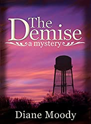 The Demise - A Mystery (English Edition)