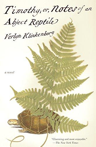 Timothy; or, Notes of an Abject Reptile: A Novel par Verlyn Klinkenborg