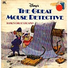 The Great Mouse Detective: Basil's Great Escapes by A Golden Look Look Book (1986-04-01)