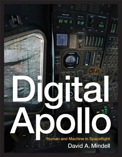 Digital Apollo: Human and Machine in Spaceflight (The MIT Press) por David A. Mindell