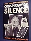 Conspiracy of Silence: Secret Life of Anthony Blunt