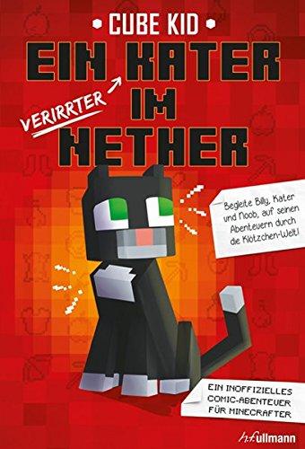 Buchseite und Rezensionen zu 'Ein (verirrter) Kater im Nether' von Cube Kid