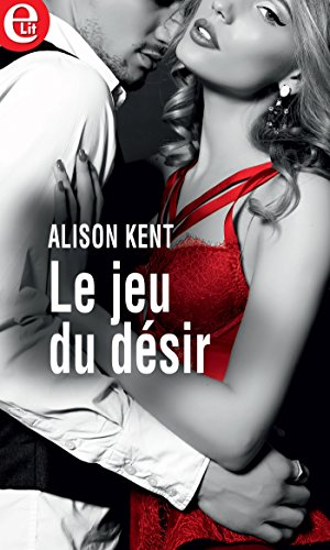 Le jeu du désir (E-LIT) (French Edition)