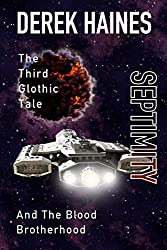 Septimity and The Blood Brotherhood: The Third Hilarious Glothic Tale (The Glothic Tales Book 3)