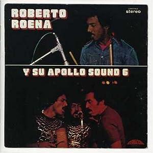 Roberto Roena - Y Su Apollo Sound 6