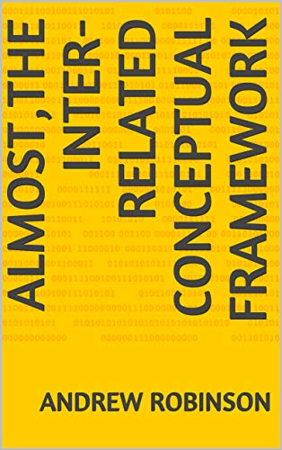 Almost,the Inter-Related Conceptual Framework eBook: Andrew