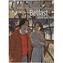 Stéphane Clément, chroniques d'un voyageur, tome 8 : Belfast, l'adieu aux larmes