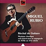 Récital de Guitare: Musique classique sud-américaine et espagnole du XVIIe au XXe siècle (Guitar Recital: Classic South American and Spanish Music from the 17th to the 20th Century)