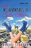 The Misadventures of Catie Bloom (Bloom Sisters Series Book 1) by Brooke Stanton