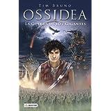 Ossidea 2. La Guerra De Los Gigantes (Ossidea (destino Infantil))