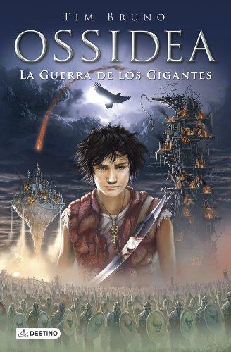 La guerra de los gigantes: Ossidea 2 (Ossidea (destino Infantil))