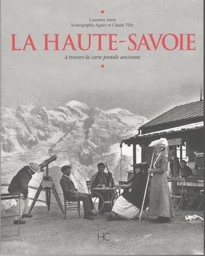 La Haute-Savoie à travers la carte postale ancienne